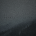 "TAUUSK ""Lament"" (Digital single)"